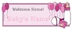 Welcome Home Baby Girl 60 x 24 Horizontal