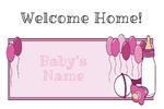 Welcome Home Baby Girl 36 x 24 Horizontal