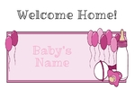 Welcome Home Baby Girl 36 x 24 Horizontal