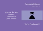 You've Graduated!!