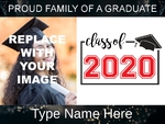 Graduation Yard Sign 2 24 x 18